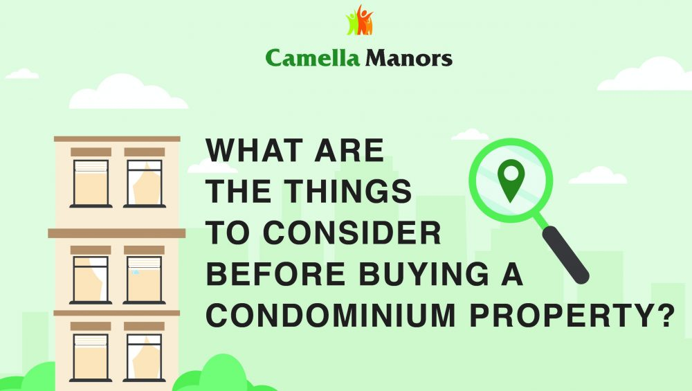 Things to Consider Before Buying a Condominium | Affordable Condo in the Philippines | Camella Manors